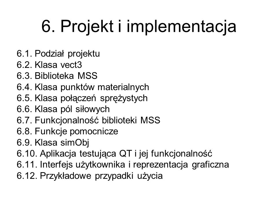 6. Projekt i implementacja