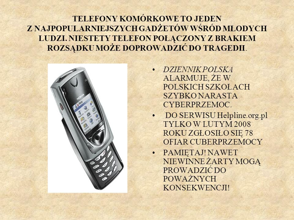 TELEFONY KOMÓRKOWE TO JEDEN Z NAJPOPULARNIEJSZYCH GADŻETÓW WŚRÓD MŁODYCH LUDZI. NIESTETY TELEFON POŁĄCZONY Z BRAKIEM ROZSĄDKU MOŻE DOPROWADZIĆ DO TRAGEDII.