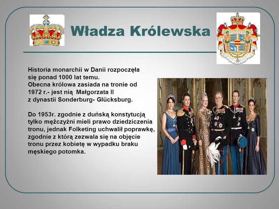 Władza Królewska Historia monarchii w Danii rozpoczęła