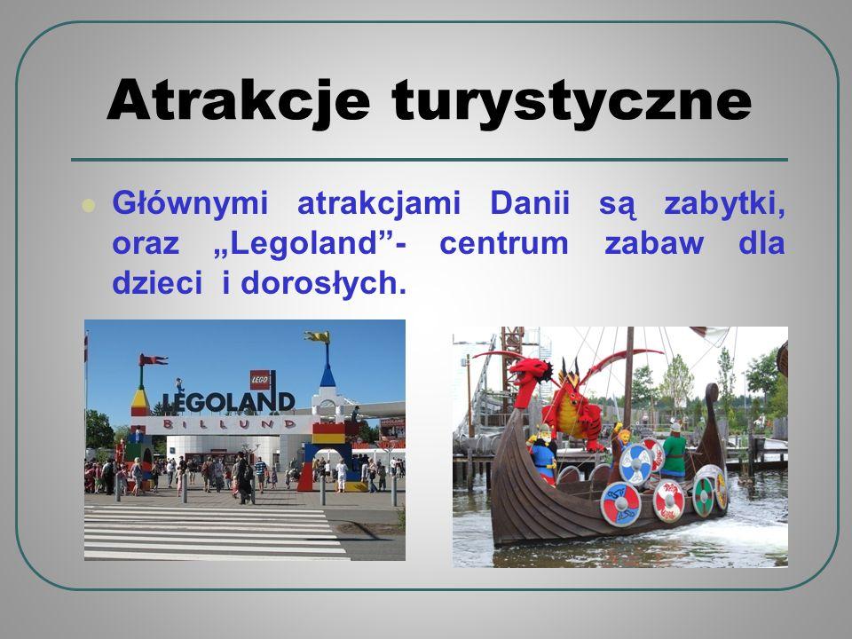 """Atrakcje turystyczne Głównymi atrakcjami Danii są zabytki, oraz """"Legoland - centrum zabaw dla dzieci i dorosłych."""