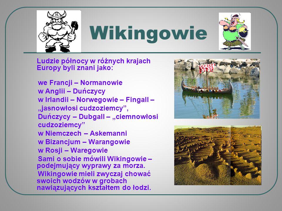 Wikingowie we Francji – Normanowie w Anglii – Duńczycy