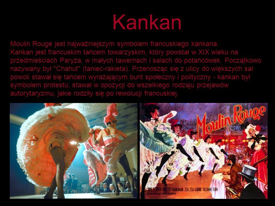 Kankan Moulin Rouge jest najważniejszym symbolem francuskiego kankana.