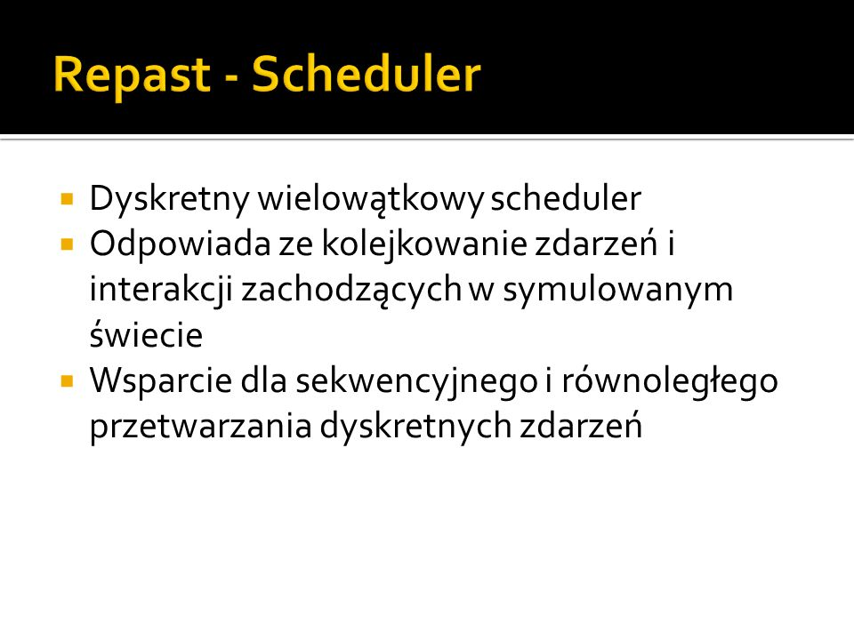Repast - Scheduler Dyskretny wielowątkowy scheduler
