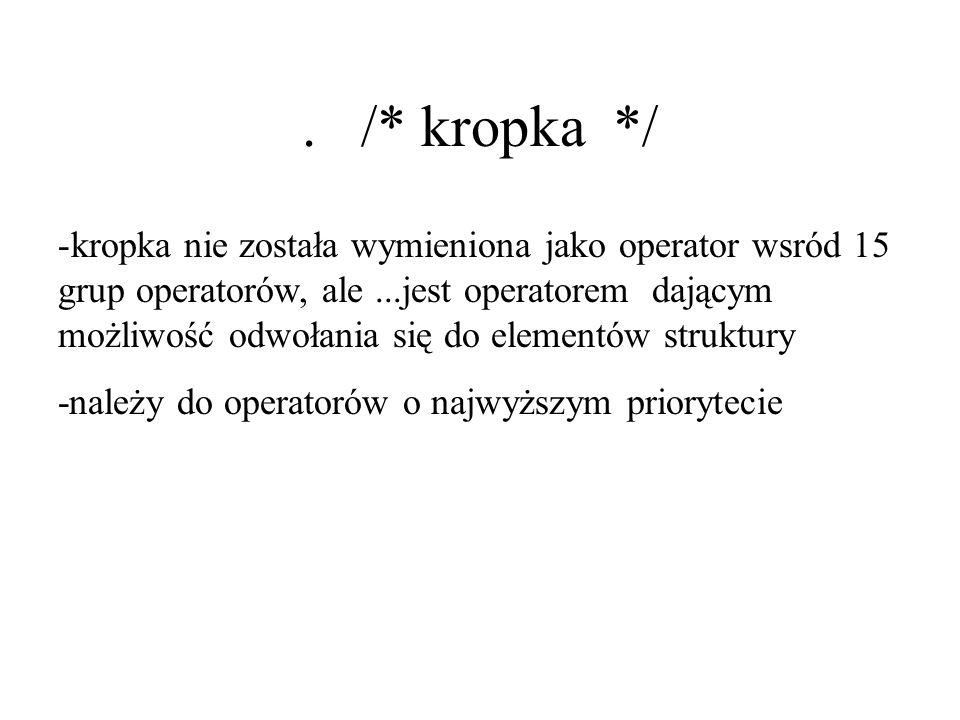. /* kropka */