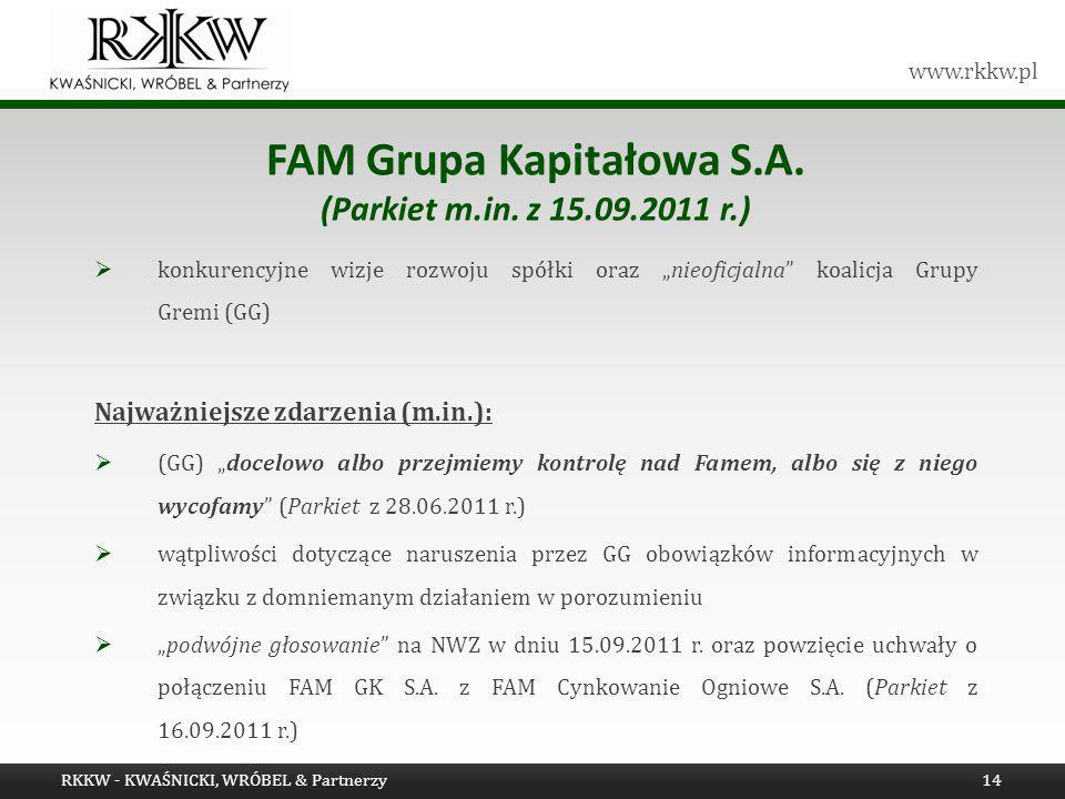 FAM Grupa Kapitałowa S.A. (Parkiet m.in. z 15.09.2011 r.)