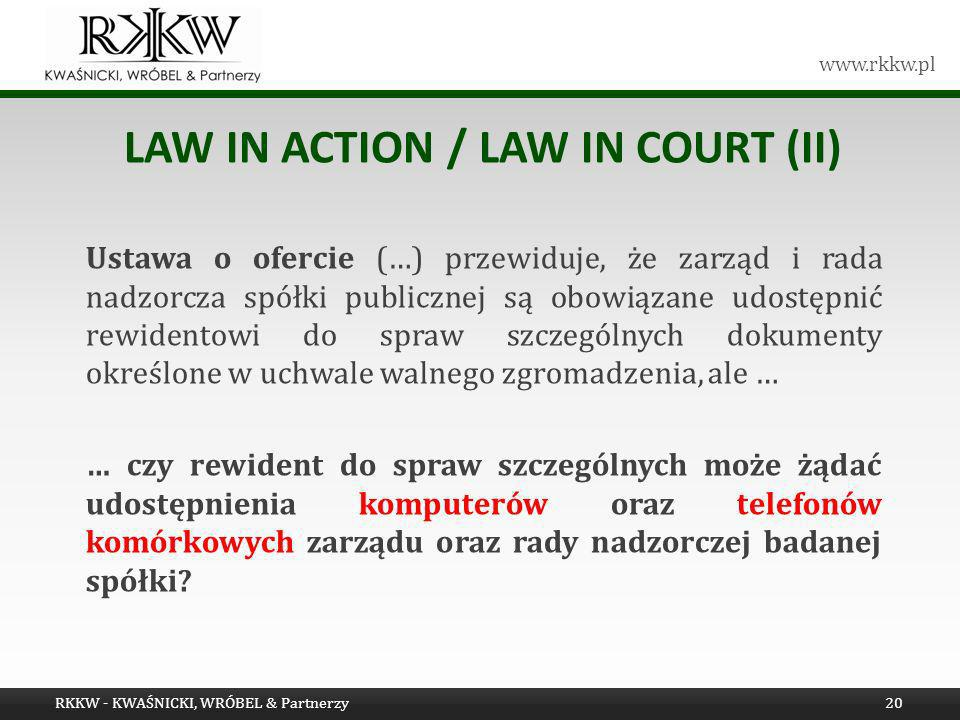 LAW IN ACTION / LAW IN COURT (II)
