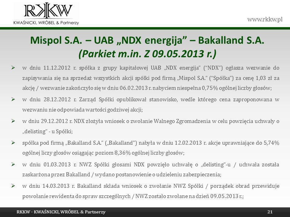 "Mispol S. A. – UAB ""NDX energija – Bakalland S. A. (Parkiet m. in"