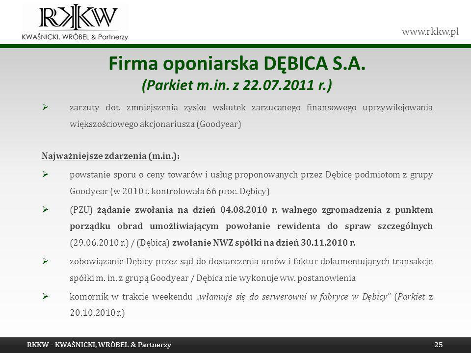 Firma oponiarska DĘBICA S.A. (Parkiet m.in. z 22.07.2011 r.)