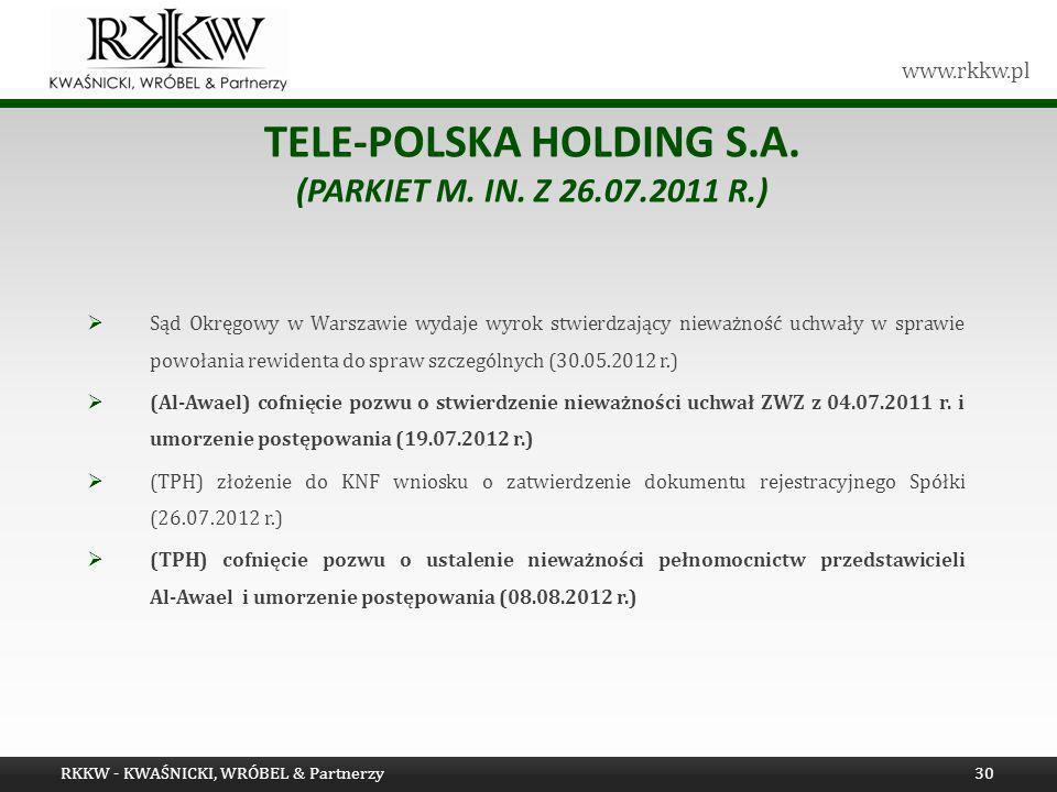 Tele-Polska Holding S.A. (Parkiet m. in. z 26.07.2011 r.)