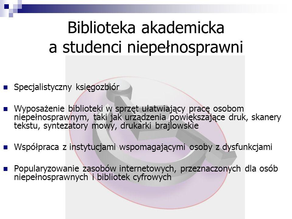 Biblioteka akademicka a studenci niepełnosprawni