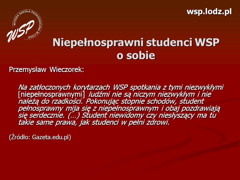 Niepełnosprawni studenci WSP o sobie