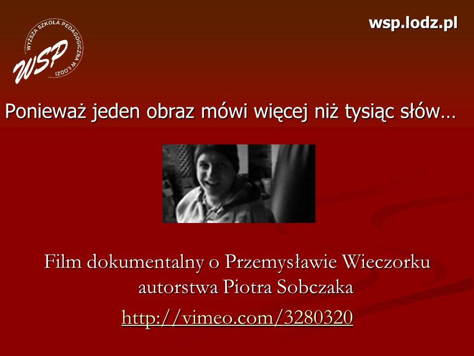 Film dokumentalny o Przemysławie Wieczorku autorstwa Piotra Sobczaka