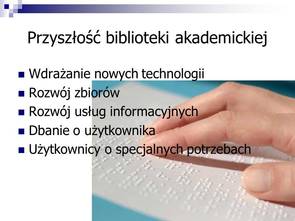 Przyszłość biblioteki akademickiej