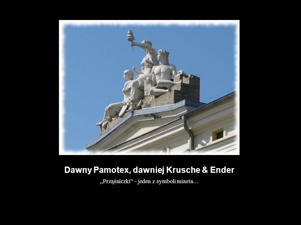 Dawny Pamotex, dawniej Krusche & Ender