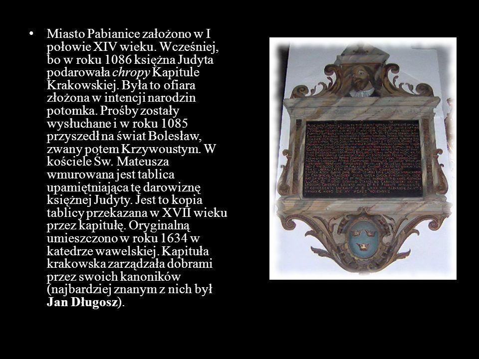 Miasto Pabianice założono w I połowie XIV wieku