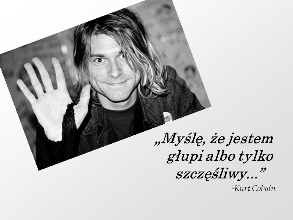 """""""Myślę, że jestem głupi albo tylko szczęśliwy..."""