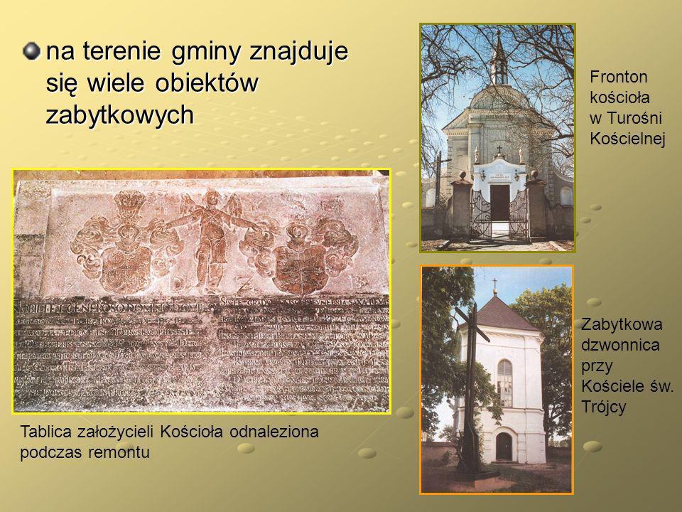 na terenie gminy znajduje się wiele obiektów zabytkowych