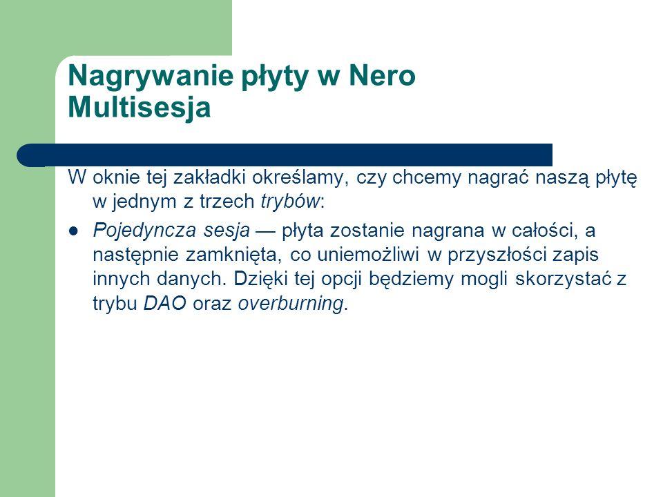 Nagrywanie płyty w Nero Multisesja