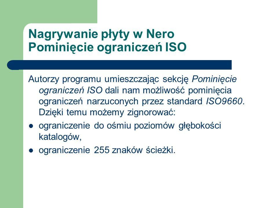 Nagrywanie płyty w Nero Pominięcie ograniczeń ISO