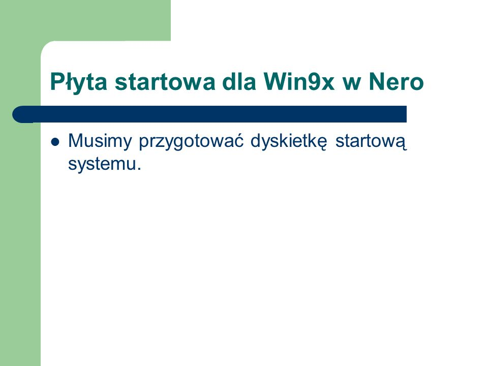 Płyta startowa dla Win9x w Nero