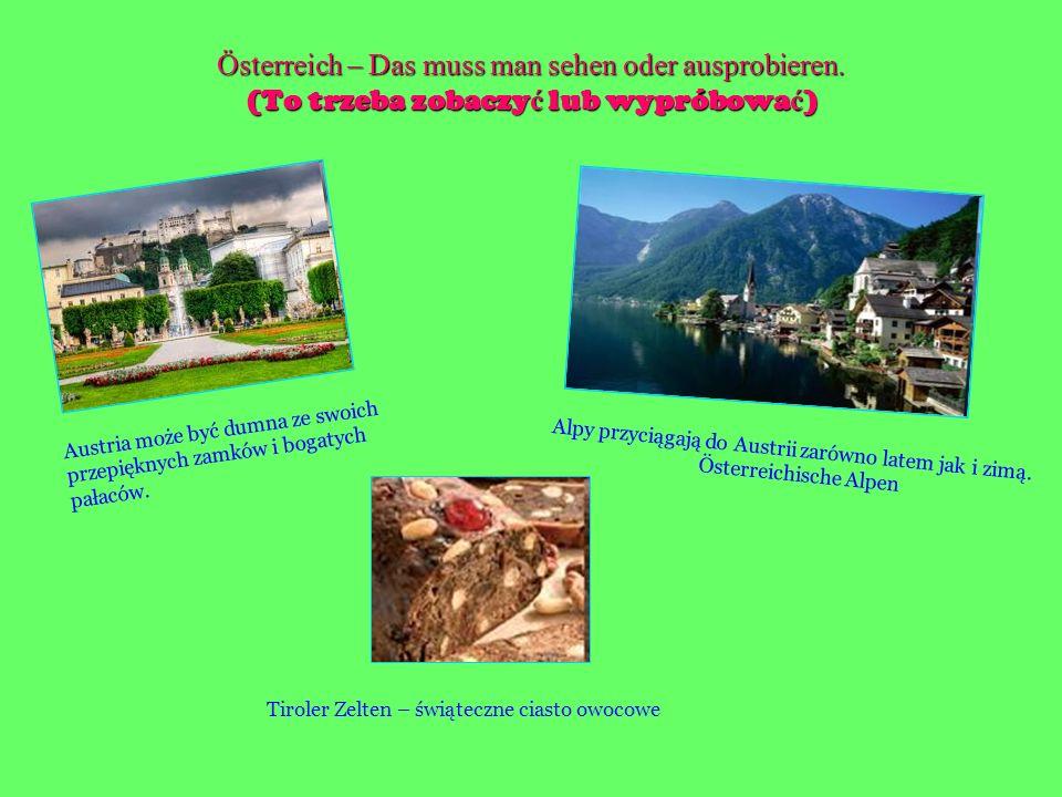 Österreich – Das muss man sehen oder ausprobieren