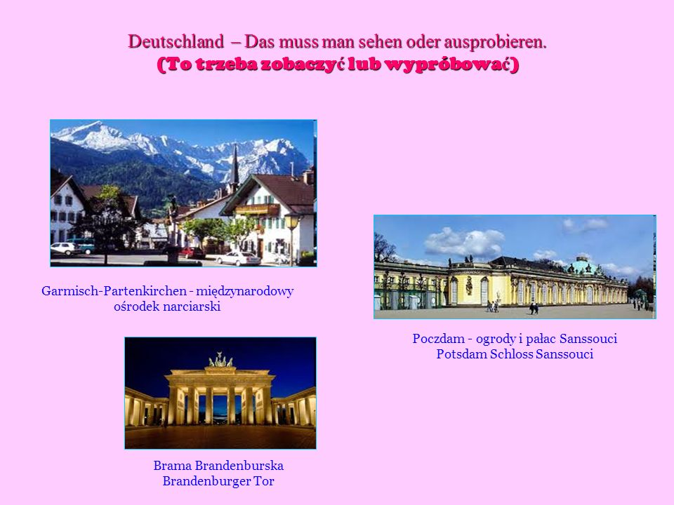 Deutschland – Das muss man sehen oder ausprobieren