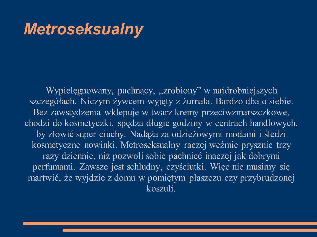 Metroseksualny