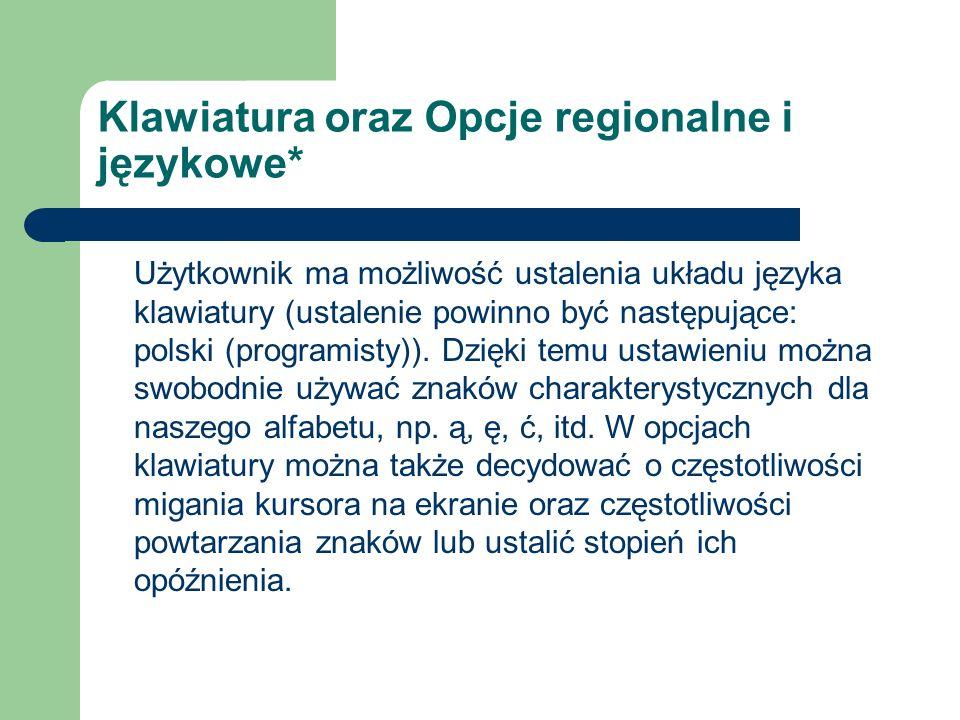 Klawiatura oraz Opcje regionalne i językowe*