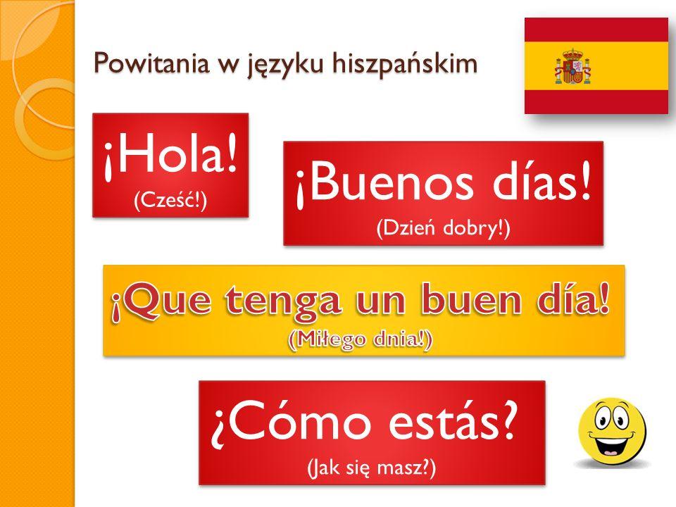 Powitania w języku hiszpańskim