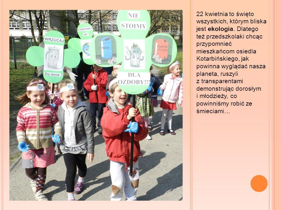 22 kwietnia to święto wszystkich, którym bliska jest ekologia