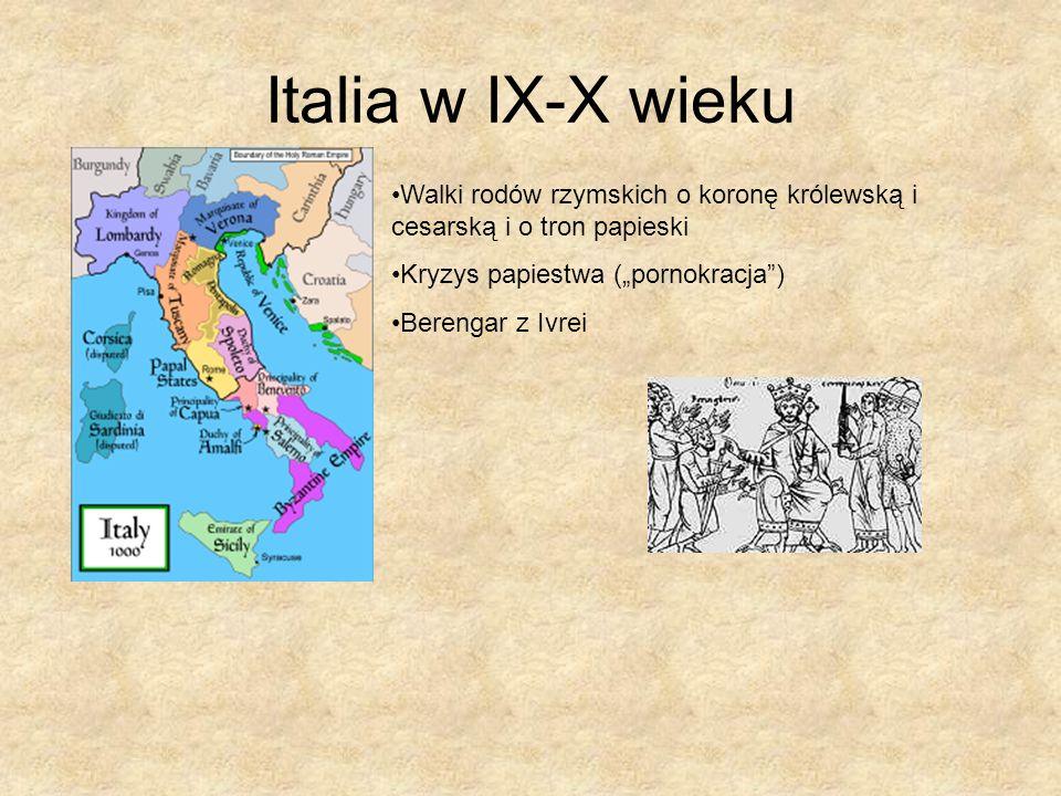 """Italia w IX-X wiekuWalki rodów rzymskich o koronę królewską i cesarską i o tron papieski. Kryzys papiestwa (""""pornokracja )"""