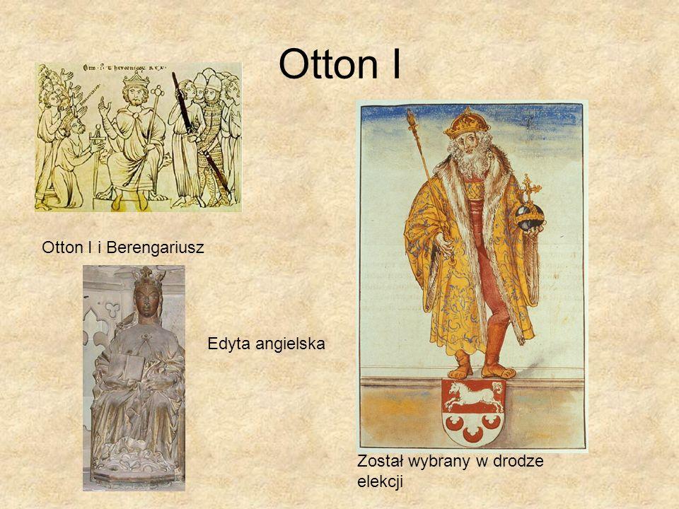 Otton I Otton I i Berengariusz Edyta angielska