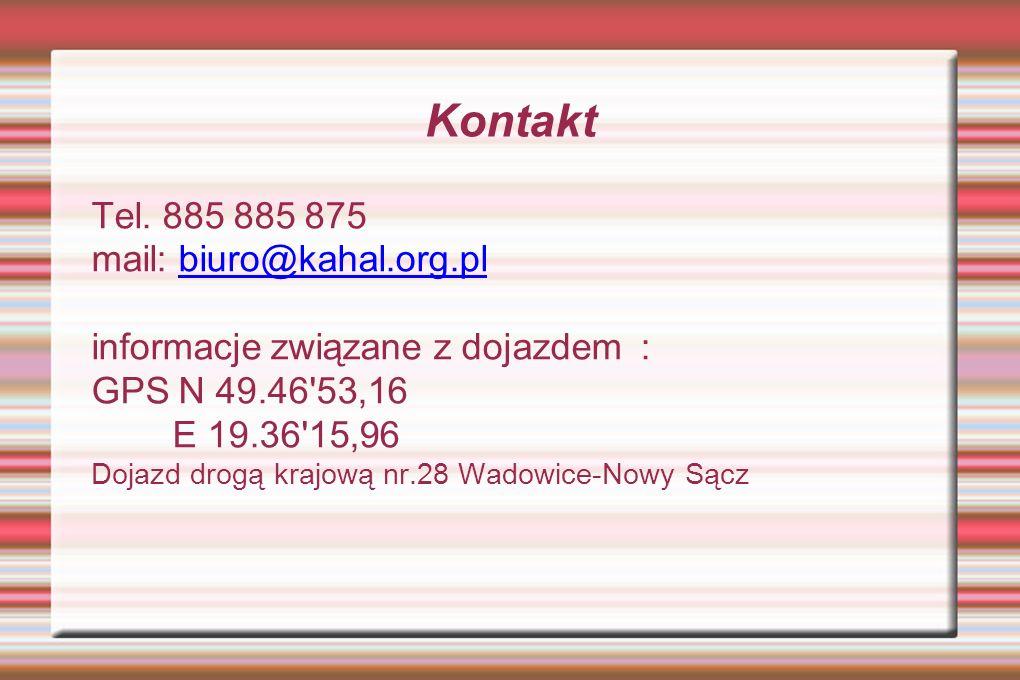 Kontakt Tel. 885 885 875 mail: biuro@kahal.org.pl