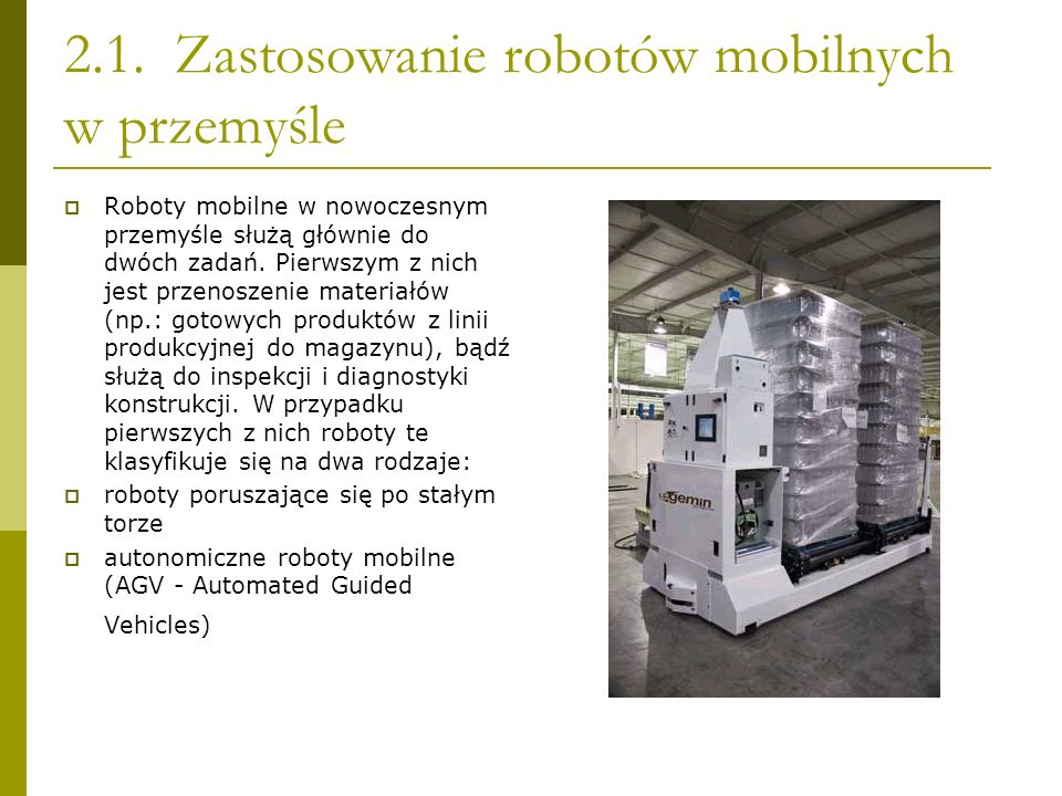 2.1. Zastosowanie robotów mobilnych w przemyśle