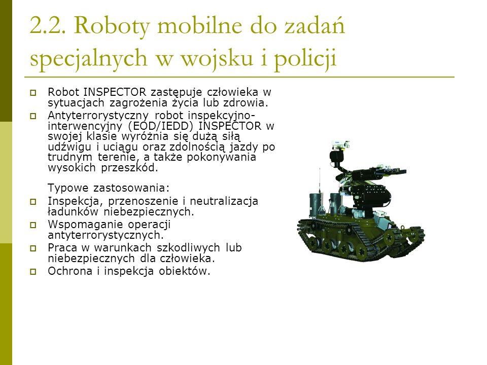2.2. Roboty mobilne do zadań specjalnych w wojsku i policji