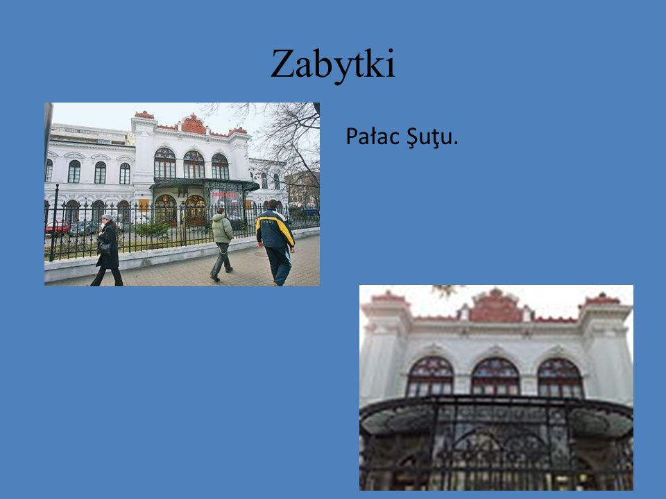 Zabytki Pałac Şuţu.