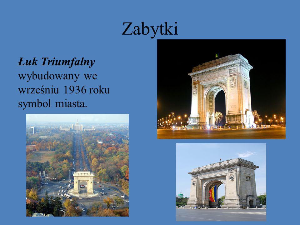 Zabytki Łuk Triumfalny wybudowany we wrześniu 1936 roku symbol miasta.