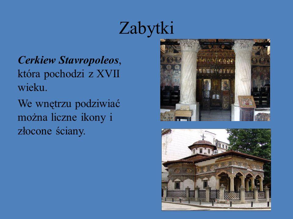 Zabytki Cerkiew Stavropoleos, która pochodzi z XVII wieku.