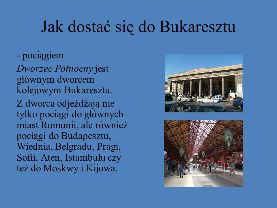 Jak dostać się do Bukaresztu
