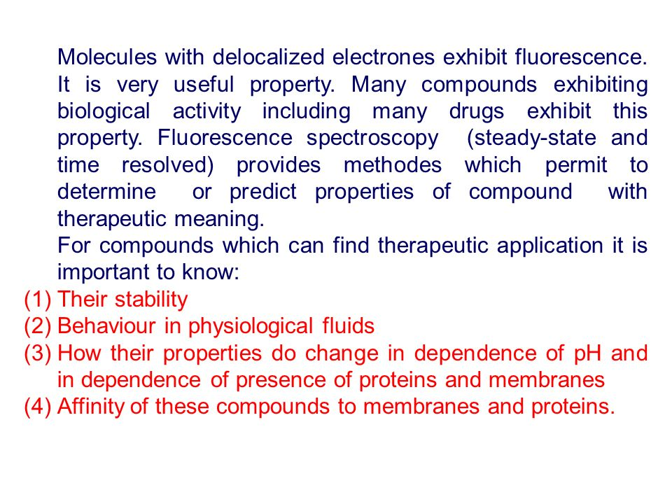 Behaviour in physiological fluids