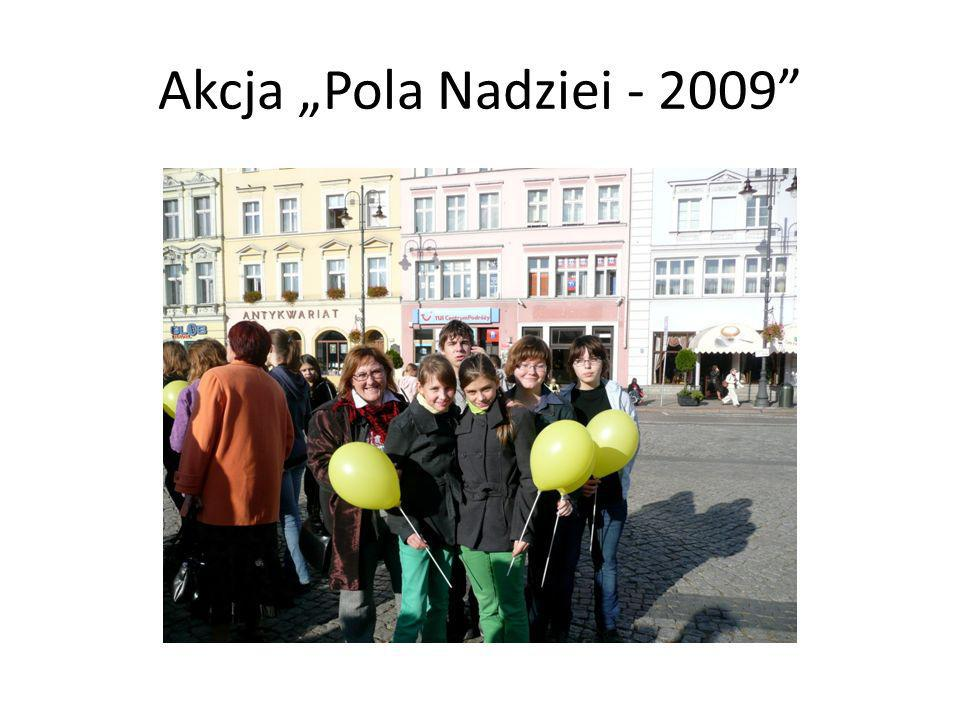 "Akcja ""Pola Nadziei - 2009"