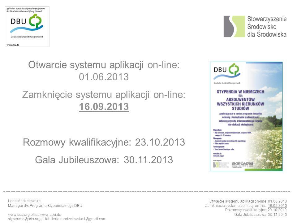 Otwarcie systemu aplikacji on-line: 01.06.2013