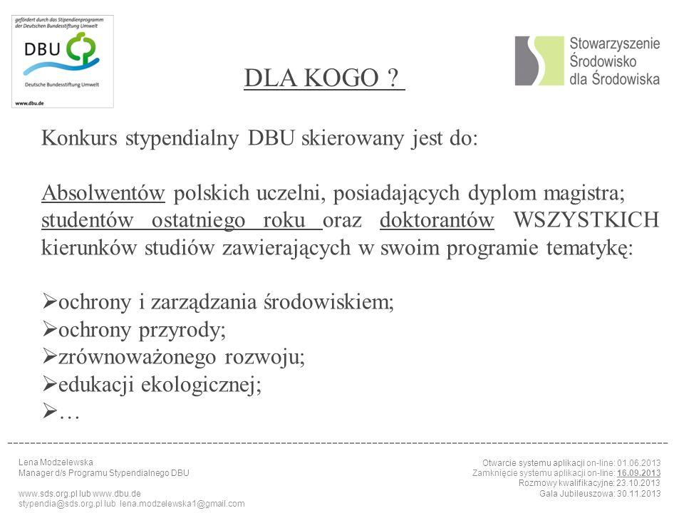 DLA KOGO Konkurs stypendialny DBU skierowany jest do: