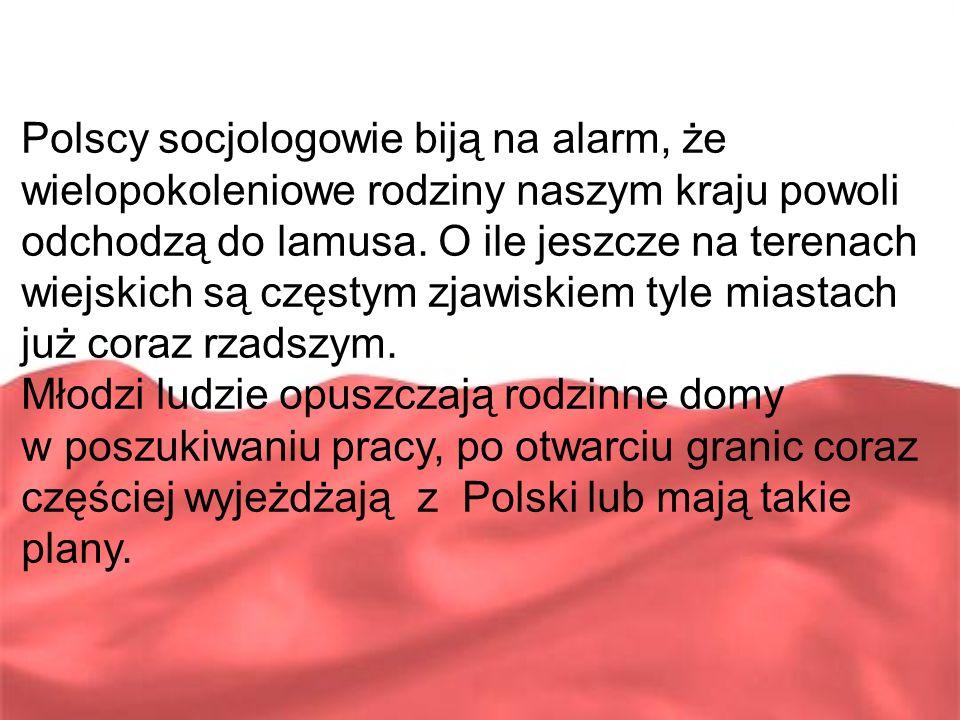 Polscy socjologowie biją na alarm, że wielopokoleniowe rodziny naszym kraju powoli odchodzą do lamusa. O ile jeszcze na terenach wiejskich są częstym zjawiskiem tyle miastach już coraz rzadszym.