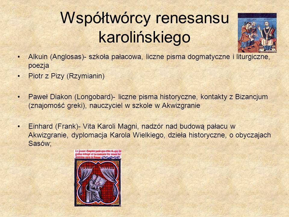 Współtwórcy renesansu karolińskiego
