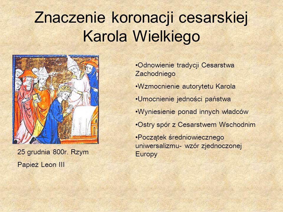 Znaczenie koronacji cesarskiej Karola Wielkiego