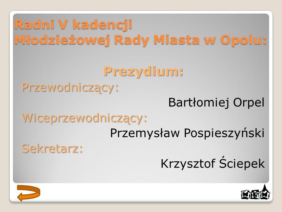 Radni V kadencji Młodzieżowej Rady Miasta w Opolu: