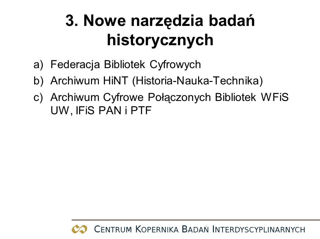 3. Nowe narzędzia badań historycznych