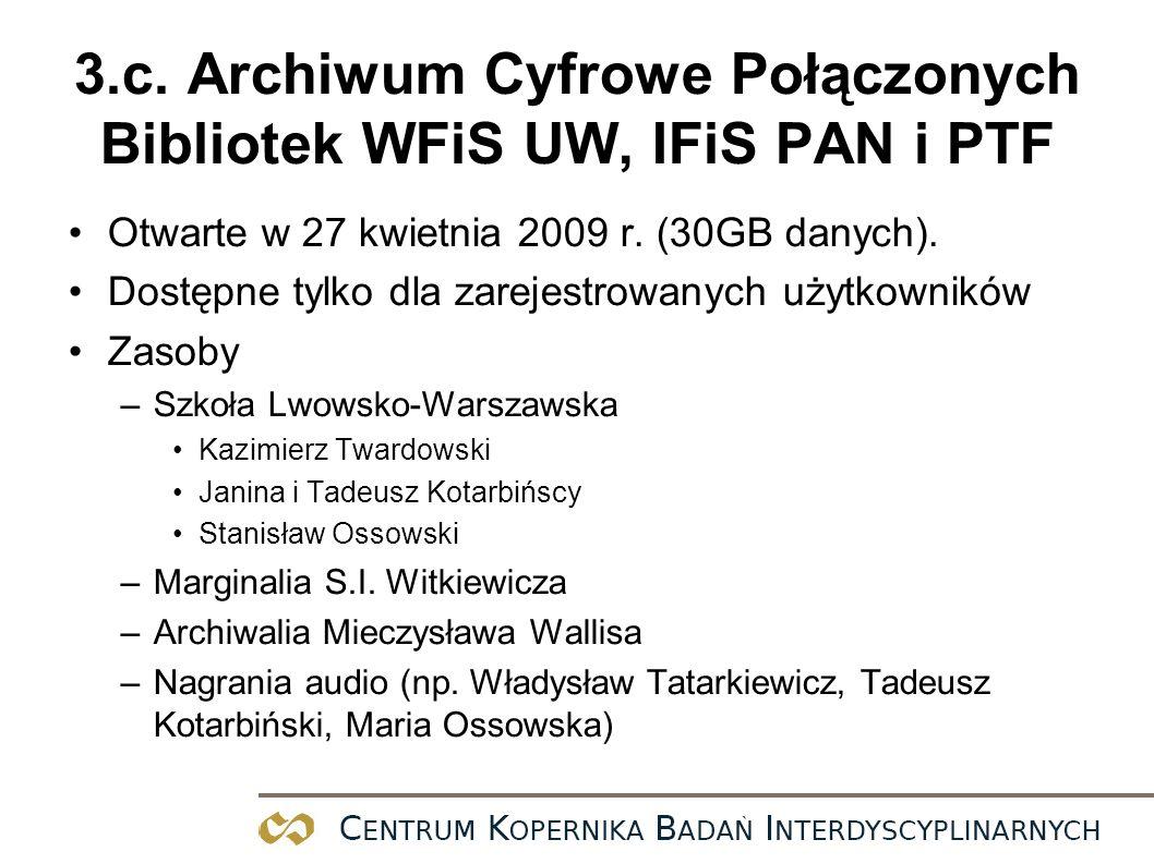 3.c. Archiwum Cyfrowe Połączonych Bibliotek WFiS UW, IFiS PAN i PTF