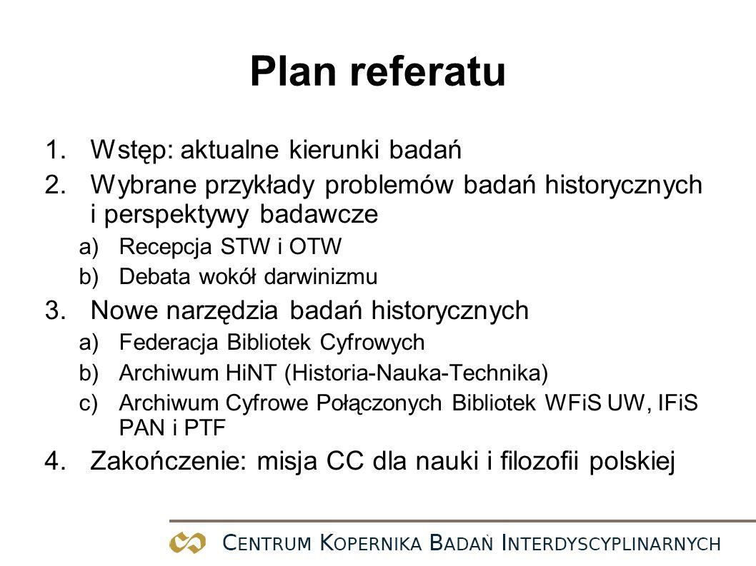 Plan referatu Wstęp: aktualne kierunki badań